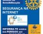 """Rotary Clube de Peniche - Sessão pública de Sensibilização: """"SEGURANÇA NA INTERNET"""""""